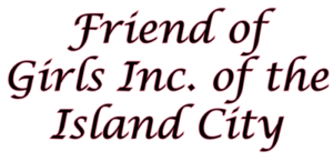 Friend of Girls Inc. of he Island City